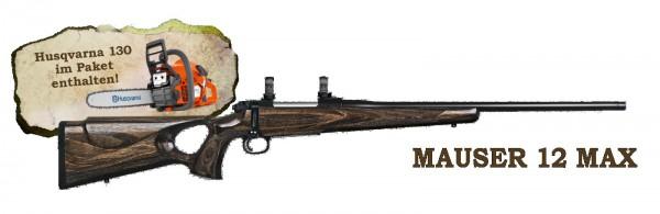"""Mauser 12 MAX .308 Win. """"Scharfe Macher Pakete"""""""