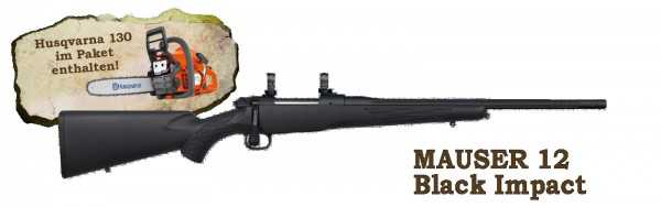 "Mauser 12 Black Impact .308 Win. ""Scharfe Macher Pakete"""